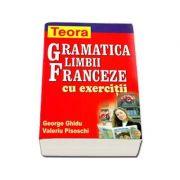 Gramatica limbii franceze cu exercitii, George Ghidu si Valeriu Pisoschi