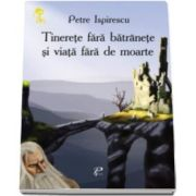 Petre Ispirescu, Tinerete fara batranete si viata fara de moarte. Cheita de aur - Varsta recomandata 3-8 ani