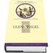 Charles De Coster, Ulenspiegel - Colectia Biblioteca pentru toti copiii