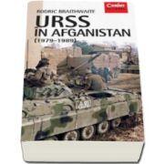 Rodric Braithwaite, URSS in Afganistan (1979 - 1989)