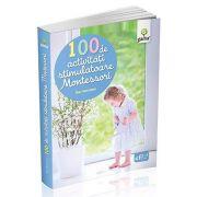 Eve Herrmann, 100 de activitati stimulatoare Montessori