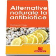 Cristopher Vasey, Alternative naturale la antibiotice