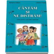 Adriana Caltun, Cantam si ne distram! Ghid pentru activitati optionale