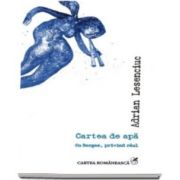 Cartea de apa - Cu Borges, privind raul