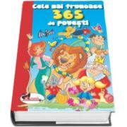 Cele mai frumoase 365 de povesti. Editie cu coperti cartonate