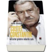 Costel Constantin, un actor printre rolurile sale (Ioana Bogdan)