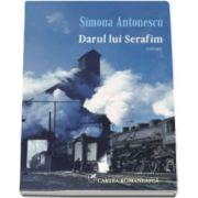 Simona Antonescu, Darul lui Serafim