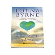 Lorna Byrne, De unde vine iubirea