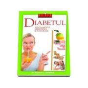 Diabetul. Tratamente stiintifice si naturale