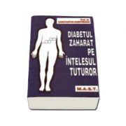 Costantin Dumitrescu, Diabetul Zaharat Pe Intelesul Tuturor