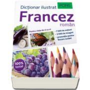 Dictionar ilustrat francez-roman. 75000 de notiuni, 3000 de imagini, pronuntie pentru fiecare cuvant (Pons)