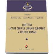 Sandru Daniel Mihail, Directiva - Act de dreptul Uniunii Europene, si dreptul roman