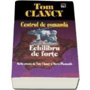 Tom Clancy, Echilibru de forte - Volumul 4 din seria Centrul de Comanda (Carte de buzunar)