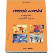 Maria Bojneag, Educatie plastica - Ghid metodic pentru invatamantul prescolar