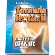 Burt Goldman, Formula iertarii. Conceptul cuantic