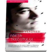 Sandro Veronesi, Forta trecutului - Carte de buzunar