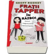Geoff Rodkey, Fratii Tapper in razboi (unul impotriva celuilalt)