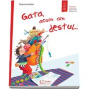 Dagmar Geisler, Gata, acum am destul! - Editie ilustrata