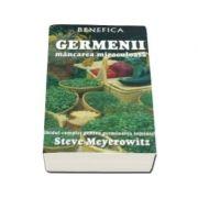 Germenii mancarea miraculoasa. Ghidul complet pentru germinarea semintelor