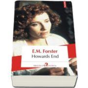 E. M. Forster, Howards End (Traducere din limba engleza si note de Cornelia Marinescu)