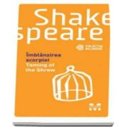 Imblanzirea scorpiei - William Shakespeare - Editie bilingva