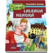 Laleaua Neagra - Alexandre Dumas - Colectia Moby Dick
