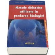 Viorel Lazar, Metode didactice utilizate in predarea biologiei - Colectia Stiintele Educatiei