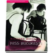 Richard Wagner, Miss Bucuresti - Carte de buzunar