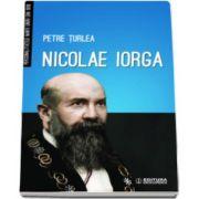 Nicolae Iorga - Petre Turlea