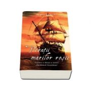 Piratii marilor rosii ( seria Ticalosul Gentilom )