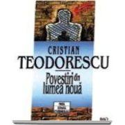 Cristian Teodorescu, Povestiri din lumea noua - Carte de buzunar