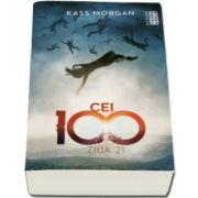 Kass Morgan, Ziua 21 - Trilogia Cei 100, partea a II-a