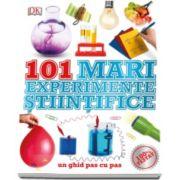 101 mari experiente stiintifice - Un ghid pas cu pas