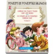 American fairy tales and stories - Povesti si povestiri americane - volumul II. Editie bilingva