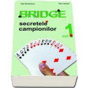 Dan Dimitrescu, Bridge. Secretele campionilor. Volumul 1