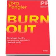 Jorg Fengler, Burnout. Strategii pentru prevenirea epuizarii profesionale