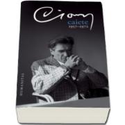 Emil Cioran, Caiete 1957-1972