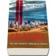 Terry Hayes, Calatorul