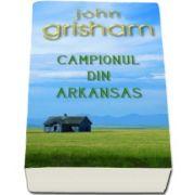 John Grisham, Campionul din Arkansas - Colectia Carte de buzunar