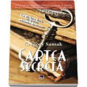 Gregory Samak, Cartea secreta. Ce ati face daca ati putea schimba destinul?