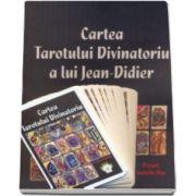 Cartea Tarotului Divinatoriu a lui Jean-Didier. Contine si un set de carti de tarot (Jean Didier)