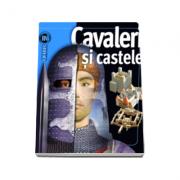 Cavaleri si castele - Insiders