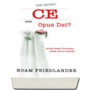 Noam Friedlander, Ce este Opus Dei? - Carte de buzunar