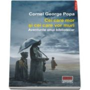 George Cornel Popa, Cei care mor si cei care vor muri - Aventurile unui bibliotecar