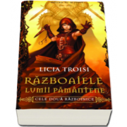 Licia Troisi, Cele doua razboinice. Seria Razboaiele Lumii Pamantene