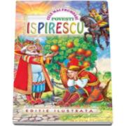 Petre Ispirescu, Cele mai frumoase povesti - Editie ilustrata