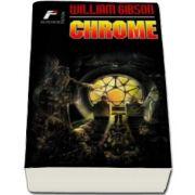 Gibson William, Chrome - Colectia Carte de buzunar