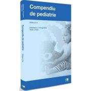Compendiu de pediatrie - Editia a 2-a (Stephanie L. D Augustine si Todd J. Flosi)