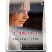 Pino Roveredo, Copiledrag - Colectia carte de buzunar