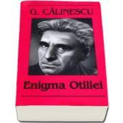 Enigma Otiliei - George Calinescu - Editia I